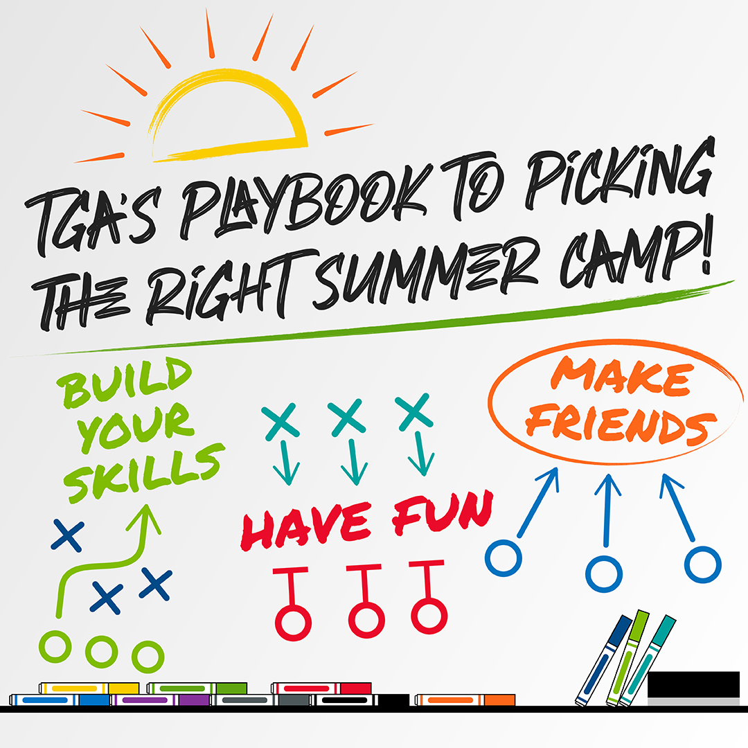 TGA's Playbook to Picking the Right Summer Camp