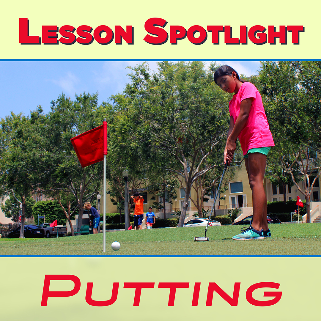 Lesson Spotlight Putting