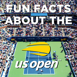 US Open Fun Facts