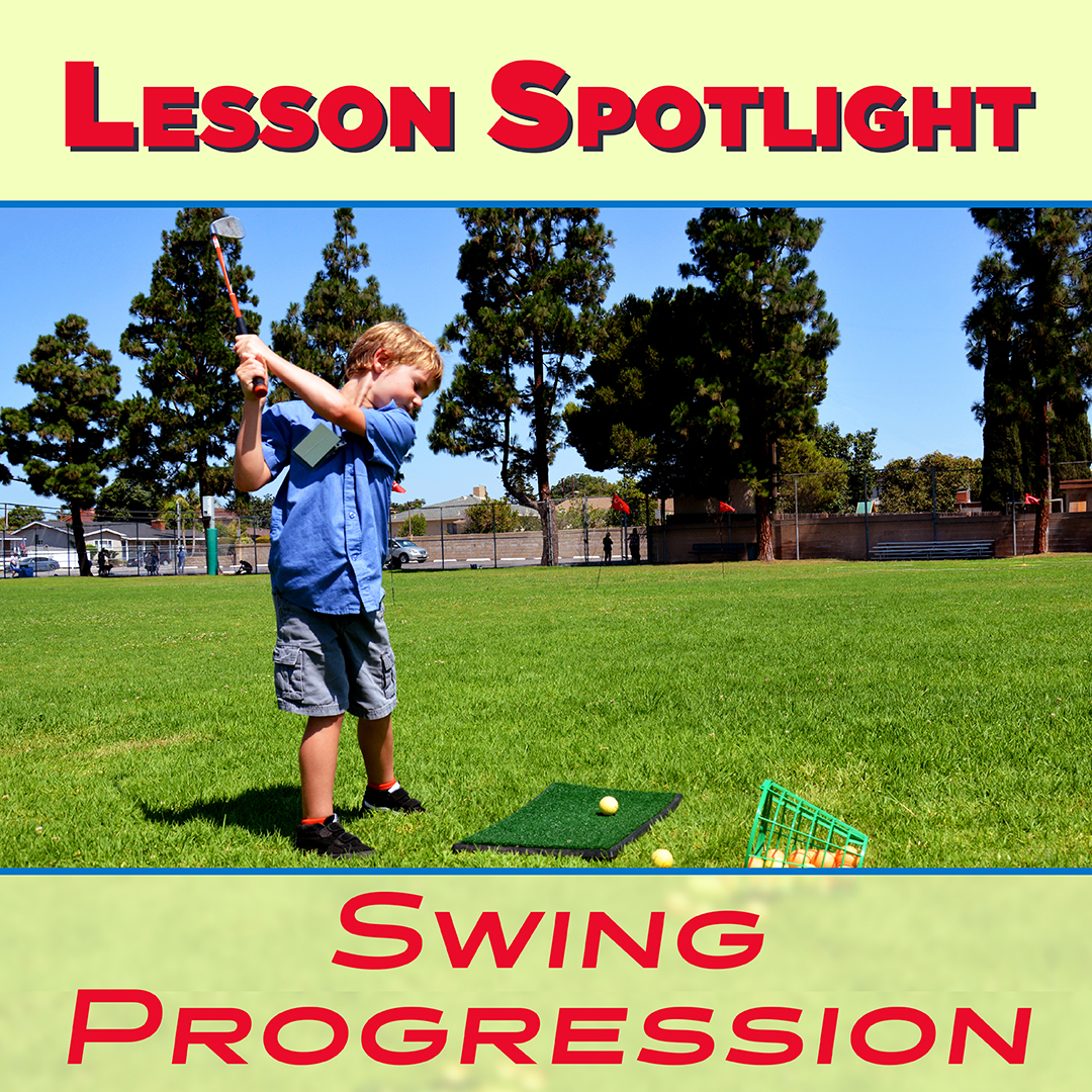 Lesson Spotlight: Golf Swing Progression