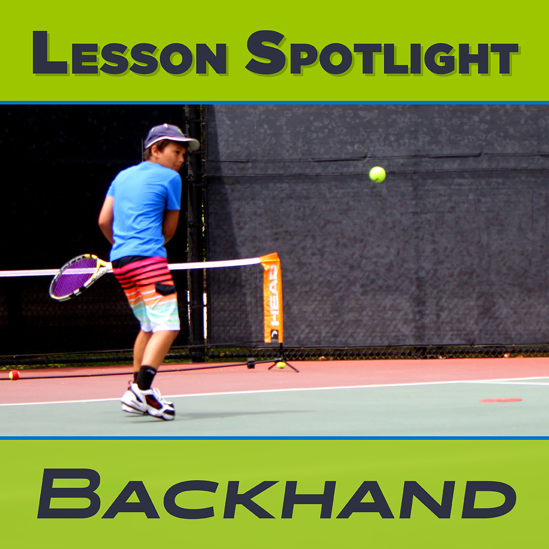 Tennis Backhand Lesson Spotlight Newsletter Graphic